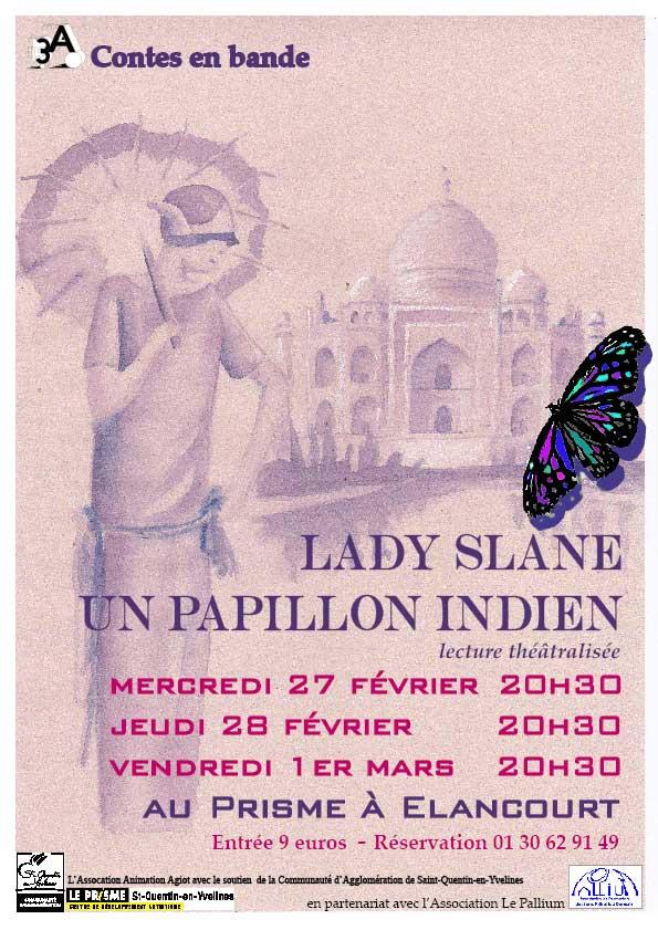 Lady Slane, un papillon indien - Adaptation du roman de Vita Sackville-West, Toute passion Abolie