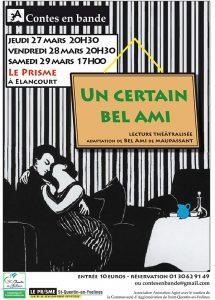 Un certain Bel Ami, affiche du spectacle de lecture adapté du roman de Maupassant