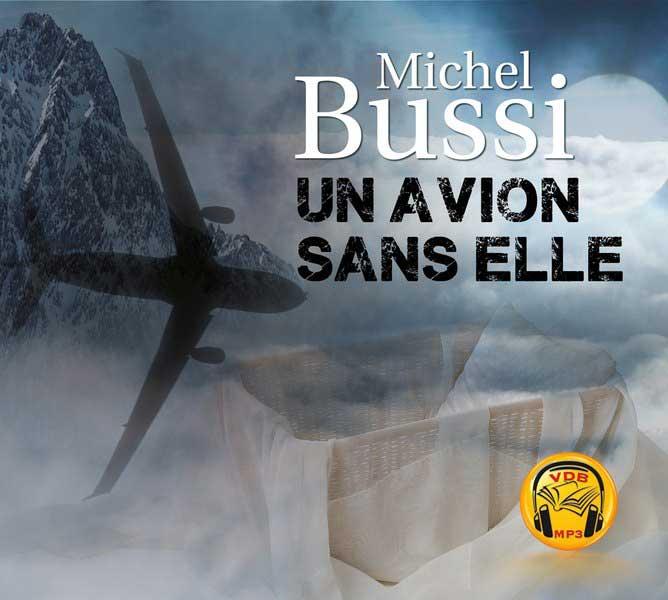 Un avion sans elle roman policier de Michel Bussi