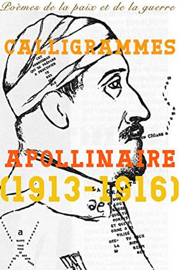 Couverture du recueil de poèmes Calligrammes Apollinaire